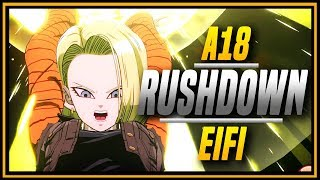 DBFZ ➤ Solid Android 18 EIFI [ DragonBall FighterZ ]