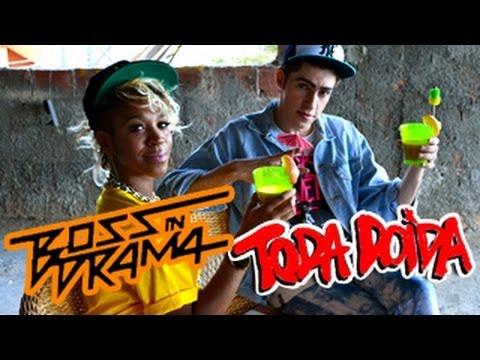 Boss In Drama - Toda Doida (Feat  Karol Conká) (Videoclipe Oficial)