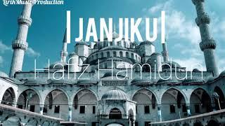 Gambar cover (OST - SETELAH CINTA ITU PERGI) JANJIKU - HAFIZ HAMIDUN