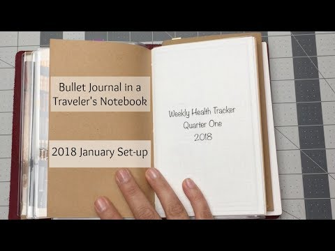 2018 January Set-up: Bullet Journal in a Traveler's Notebook
