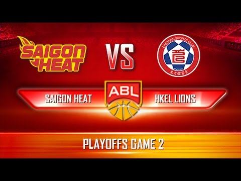 Giải bóng rổ ABL | Playoffs Game 2 | Saigon Heat vs HKEL Lions (08.04.2017)