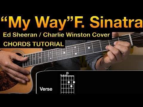 MY WAY, Frank Sinatra | play like  Ed Sheeran and Charlie Winston cover | lesson (tutorial) chords