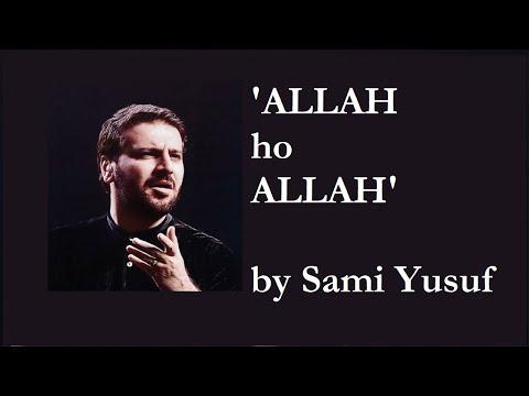 Allah ho Allah By Sami Yusuf