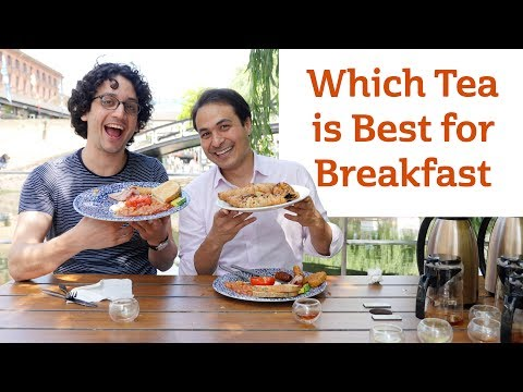 Which Tea is Best for Breakfast?