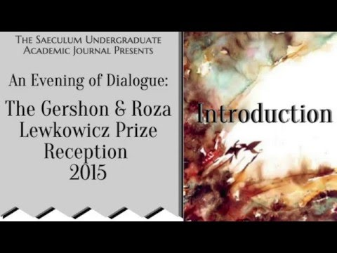 2015 Gershon & Roza Lewkowicz Prize Reception: An Evening of Dialogue