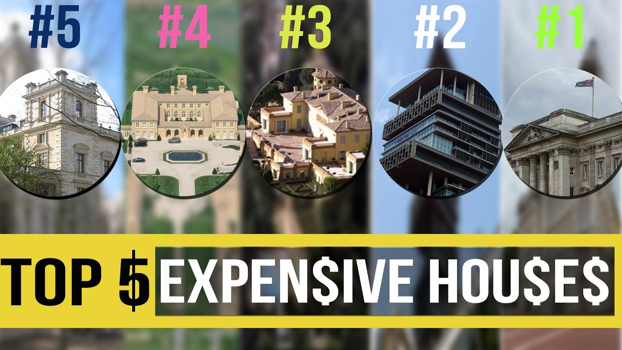 top 5 most expensive houses in the world 2015