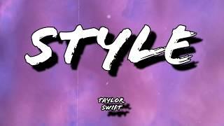 Style • Taylor Swift • lyrics