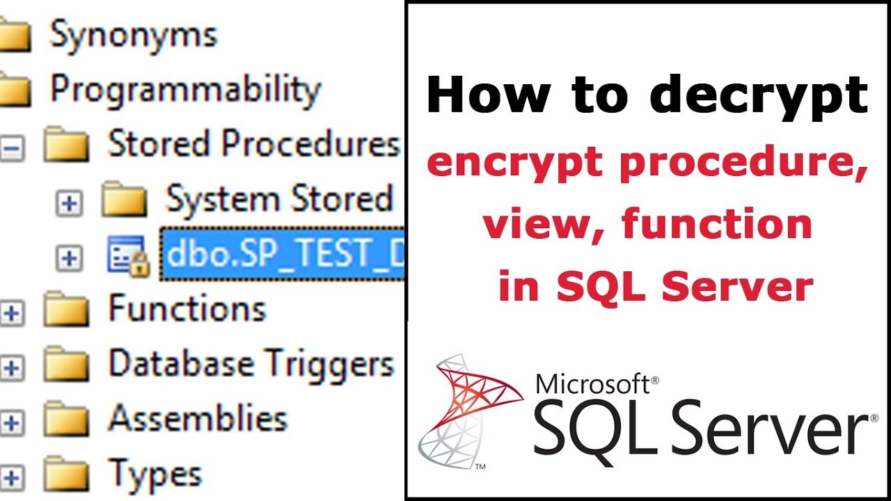 How to decrypt procedure, view, function in SQL Server that encrypt