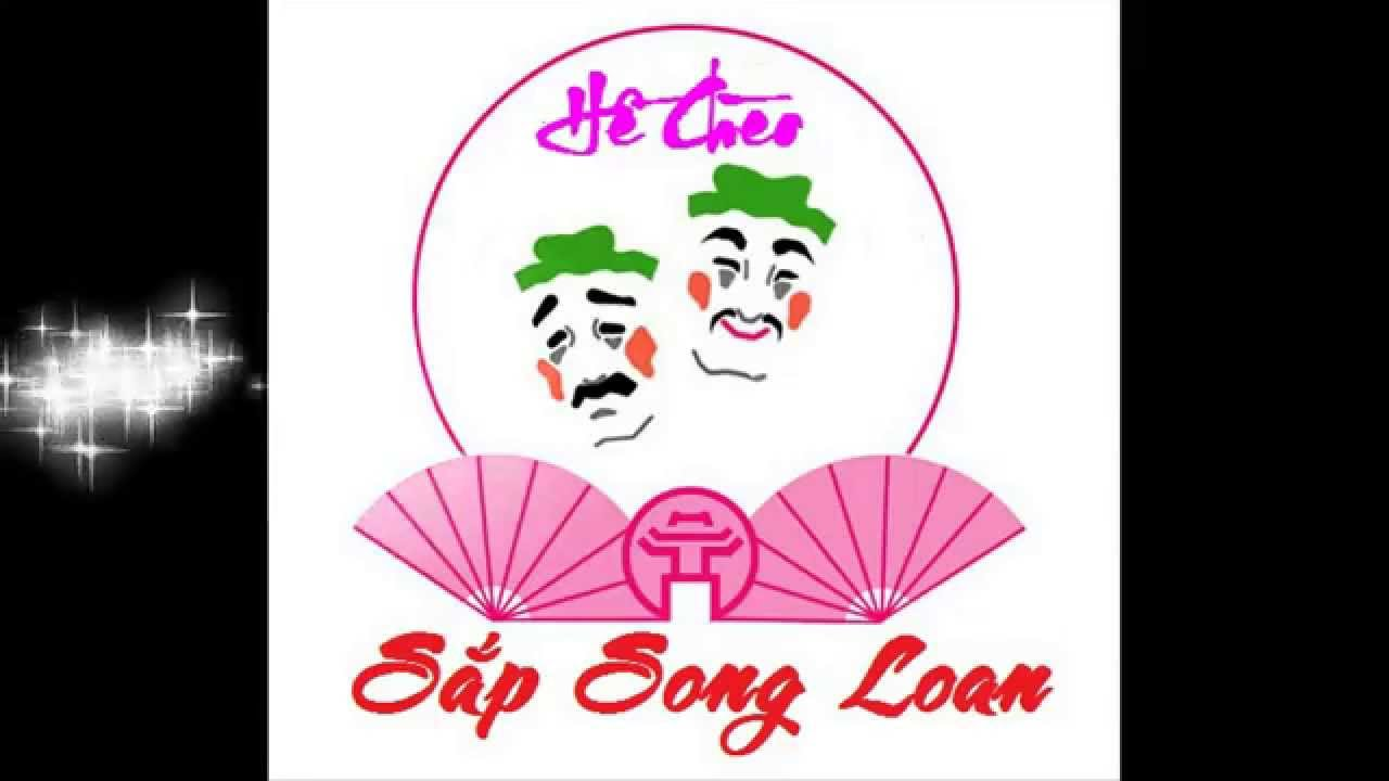 Chèo: Sắp Song Loan - NGUT Thanh Tuyết - YouTube