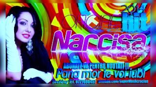 NARCISA - PANA MOR TE VOI IUBI (HIT 2014)