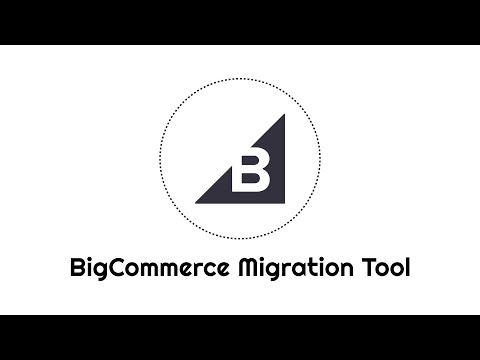 BigCommerce Migration Tool
