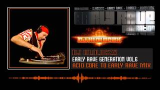 Early Rave Generation Vol.6 - DJ HLOLOCZX