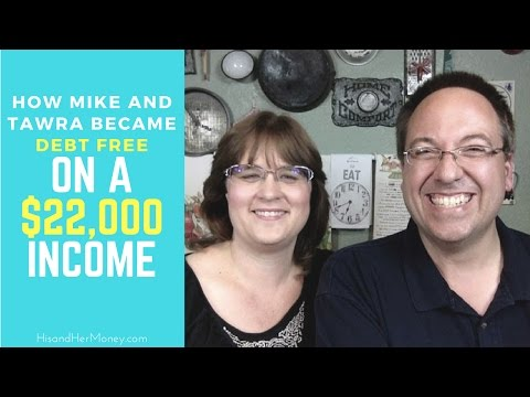 How Mike and Tawra Became Debt Free On a $22,000 Income