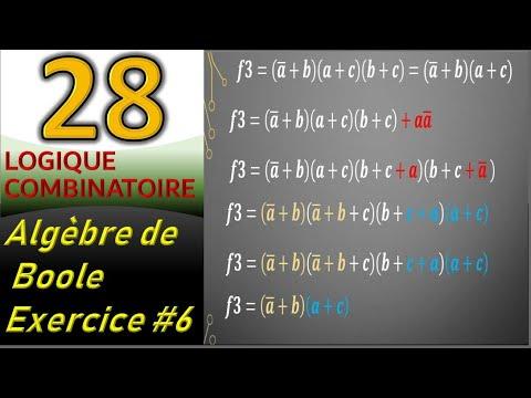 logique combinatoire 28: algèbre de Boole exercices ...