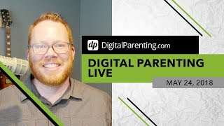 Is Snapchat Going to Show My Kid Porn? - Digital Parenting Live [Ep 10]