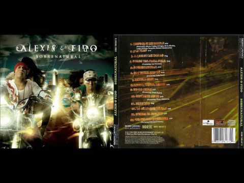 Alexis y Fido - Sobrenatural (Full Album)