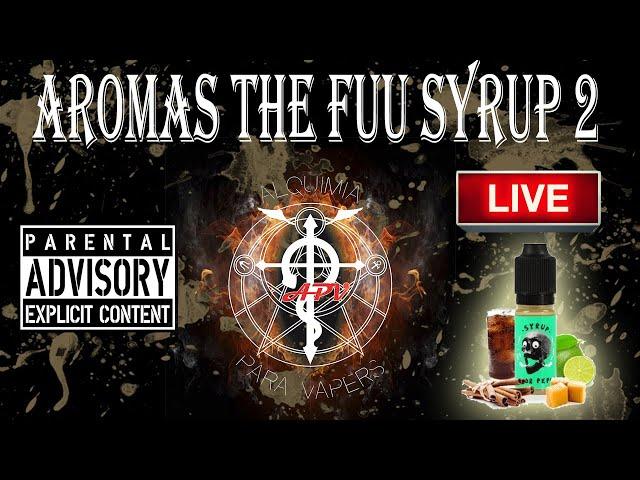 APV 181. Revisión aromas THE FUU - SYRUP 2