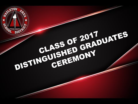 Hazleton Area High School Distinguished Graduate Ceremony 2017