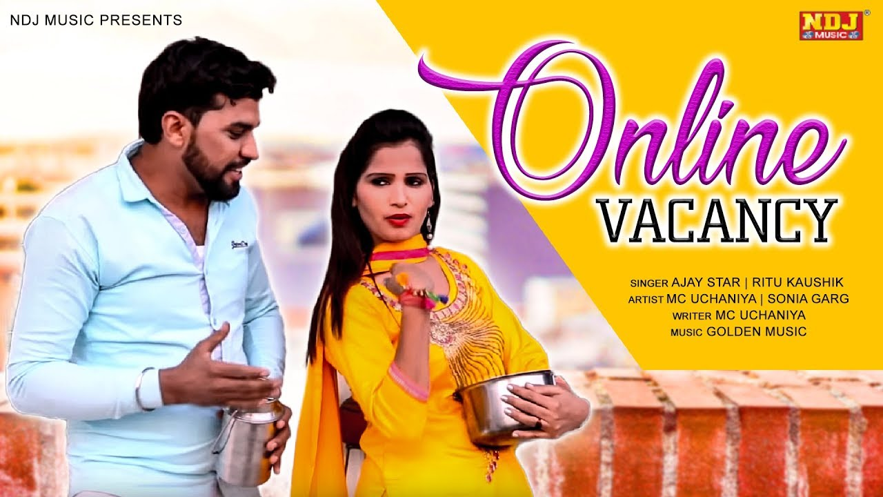 Online Vacancy | MC Uchaniya | Ajay Star | Ritu kaushik #Sonia | Latest Haryanvi Song 2019 #NDJMusic