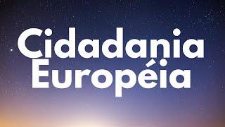 Parte 26 - As Vantagens da Cidadania Europeia