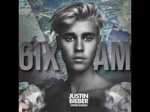 Justin Bieber - 6ix AM [UNRELEASED ALBUM]