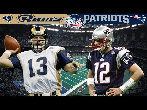 The Birth Of A Dynasty! (Rams Vs. Patriots, Super Bowl 36)
