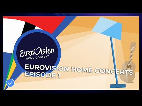 Eurovision Home Concerts - Episode 1