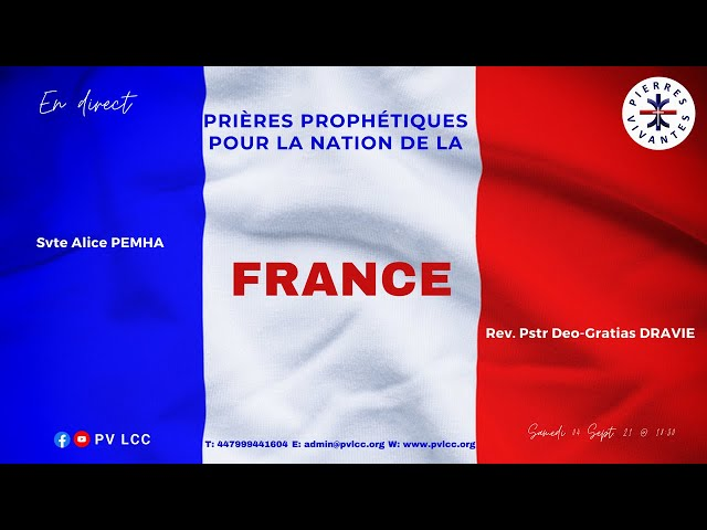 PRIERES PROPHETIQUES POUR LA NATION DE LA  FRANCE