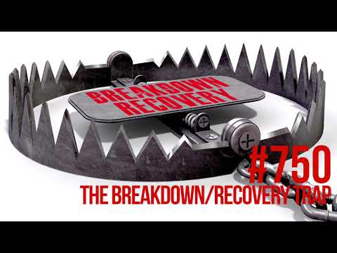 Episode 750: How to Avoid Muscle Building Plateaus by Escaping the Breakdown/Recovery Trap