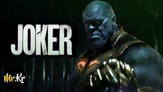 Avengers: Infinity War - (JOKER Style)
