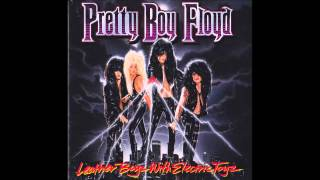 Pretty Boy Floyd - Leather Boyz With Electric Toyz (Full Album)