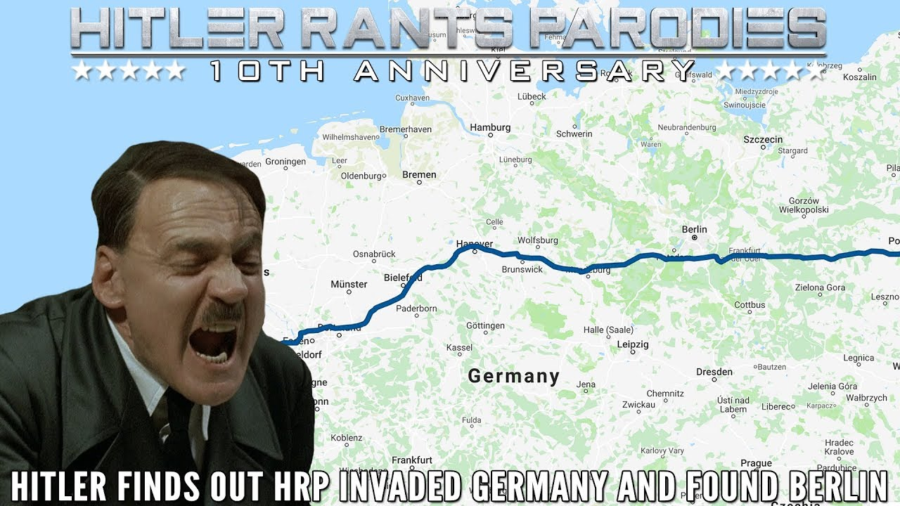 Hitler finds out HRP invaded Germany and found Berlin