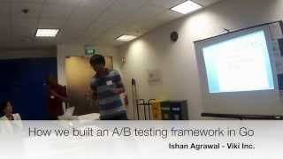 [Singapore Gophers] Building an A/B testing framework in Go