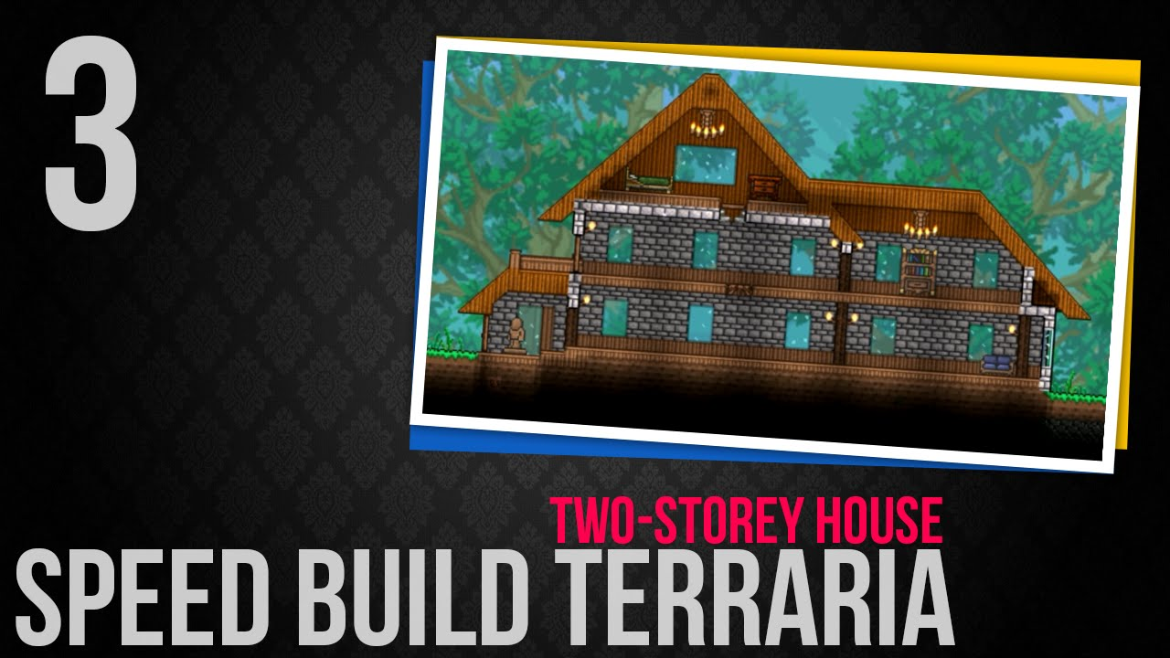Speed build terraria 3 two storey house