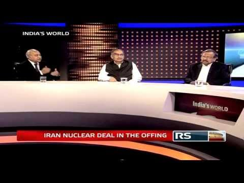 India's World - Iran Nuclear Deal in the offing