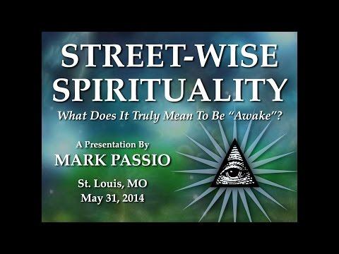 Mark Passio - Street-Wise Spirituality - St. Louis, MO