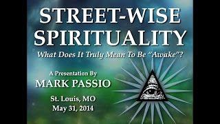 Mark Passio - Street-Wise Spirituality - St. Louis, MO thumbnail