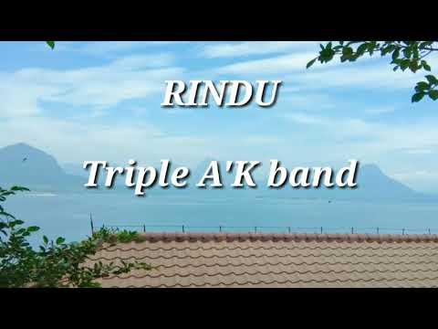 RINDU #Triple A'K Band