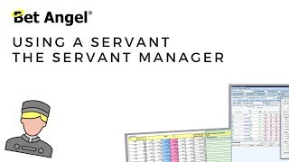Bet Angel - Betfair trading - The Servant Manager