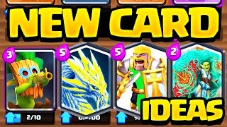 Clash Royale New Card Concepts - UNREAL?