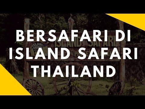 Island Safari Phuket - Thailand