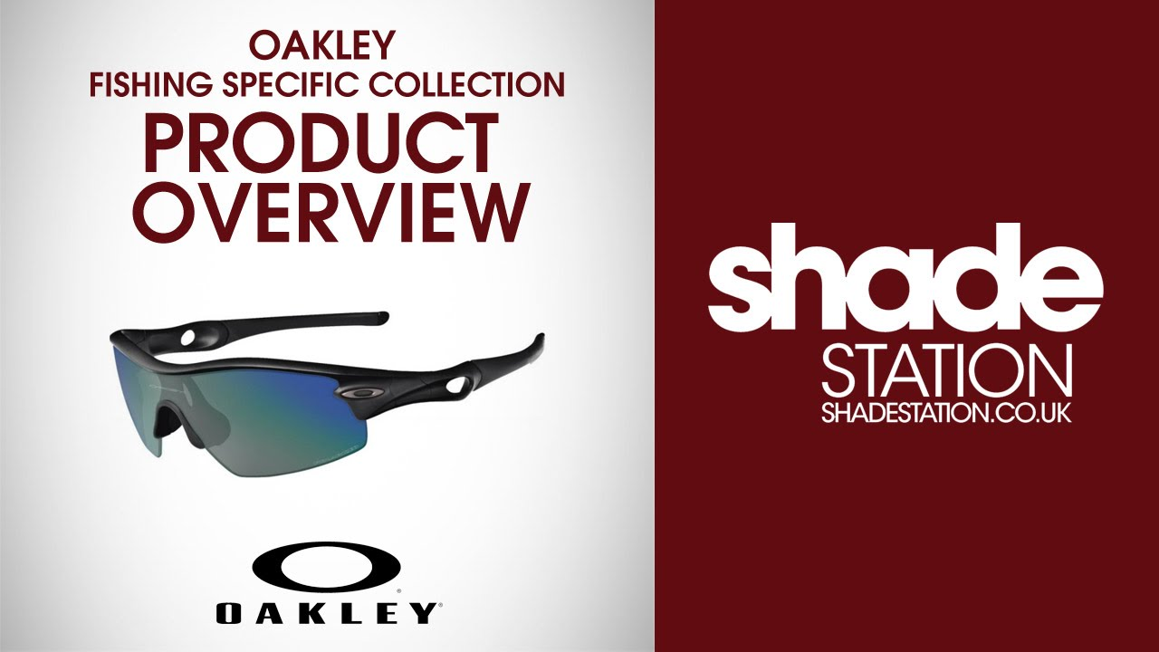 Oakley Fishing Specific sunglasses overview - YouTube