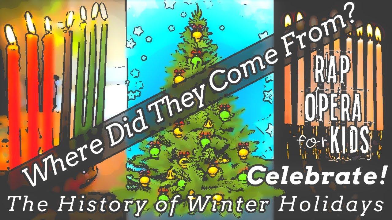 Christmas Hanukkah Kwanzaa And Other Holidays.The History Of Winter Holidays Song Christmas Hanukkah Kwanzaa New Year S Rap Opera For Kids
