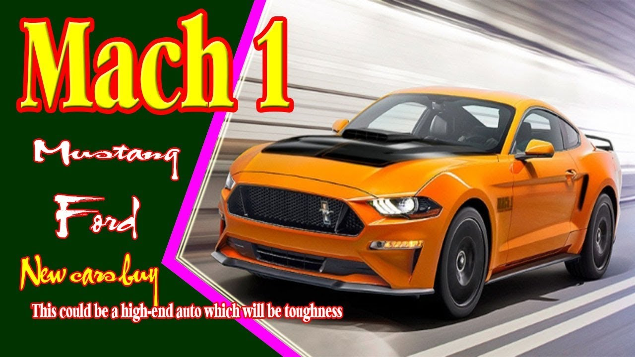 Newcars 2019mustangmach1 2019mustang