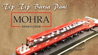 Tip Tip Barsa Pani Banjo Cover | MOHRA | Bollywood Instrumental | By Music Retouch