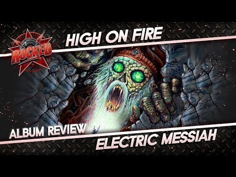 High On Fire – Electric Messiah | Album Review | Rocked