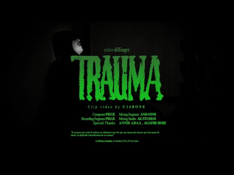 Youtube: eden 𝖉𝖎𝖑𝖑𝖎𝖓𝖌𝖊𝖗 – TRAUMA (Prod. Piège)