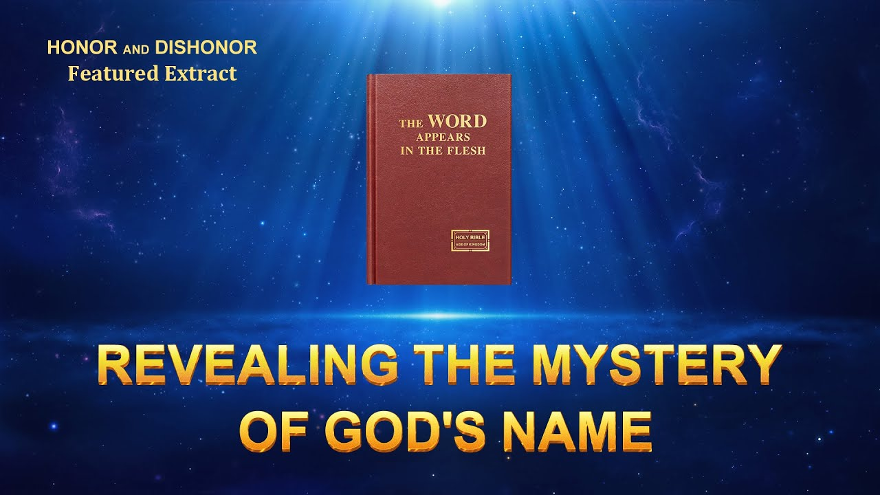 """Gospel Movie Extract From """"Honor and Dishonor"""": Revealing the Mystery of God's Name"""