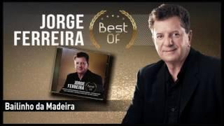 Jorge Ferreira - Bailinho da Madeira