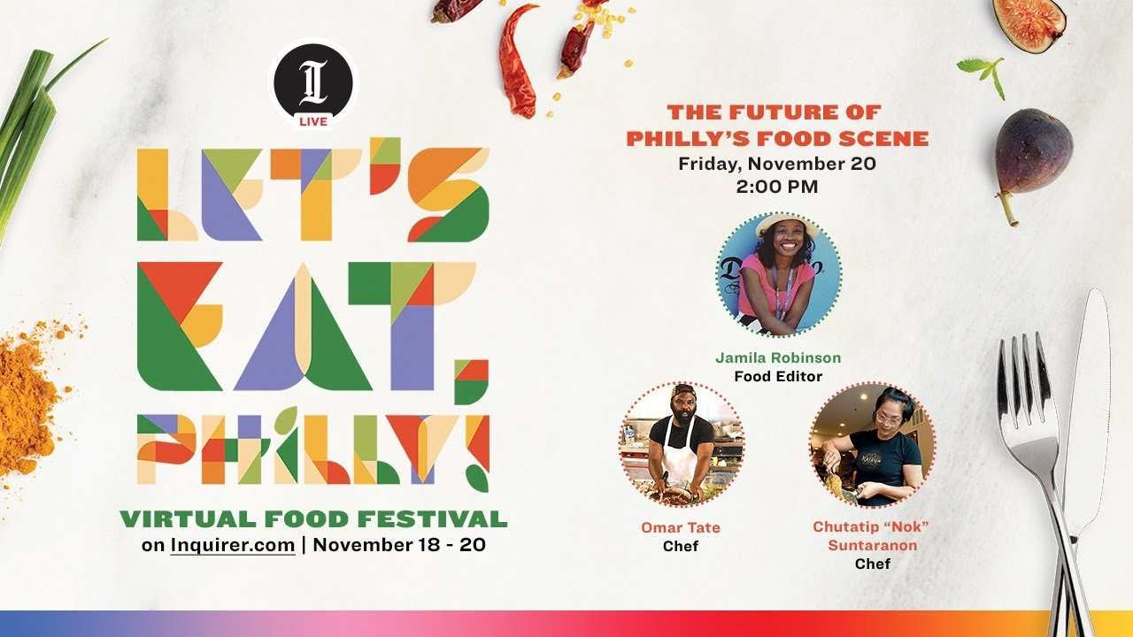 Inquirer LIVE: Let's Eat, Philly Jamila Robinson event